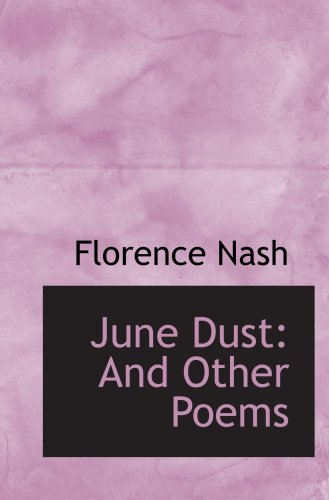 June Dust: And Other Poems