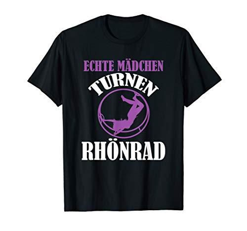 Rhönradturnen Turnerin Echte Mädchen turnen Rhönrad T-Shirt