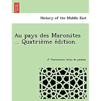 Au pays des Maronites ... Quatrième édition.
