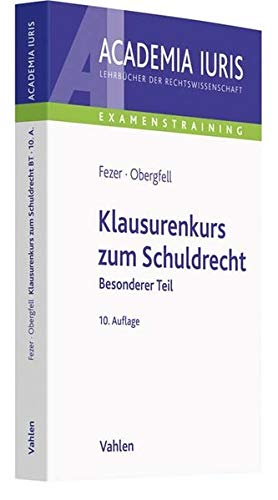 Klausurenkurs zum Schuldrecht: Besonderer Teil (Academia Iuris - Examenstraining)