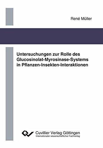 Untersuchungen zur Rolle des Glucosinolat-Myrosinase-Systems in Pflanzen-Insekten-Interaktionen