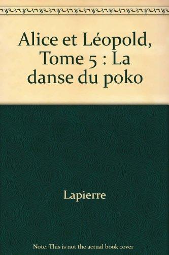 Alice et Léopold n° 5 : La danse du poko 100397