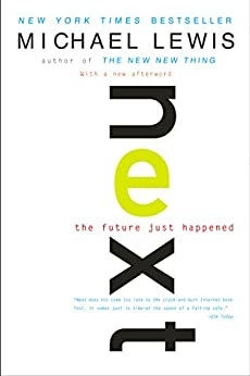 Next: The Future Just Happened par [Lewis, Michael]