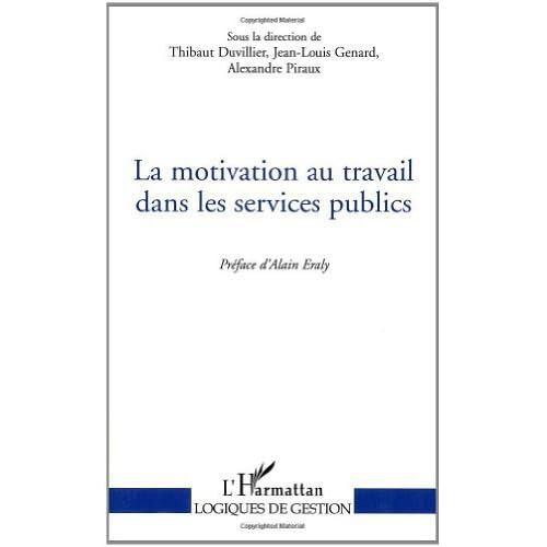 La motivation au travail dans les services publics (Logiques de gestion)