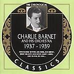 Charlie Barnet (1937-1939)