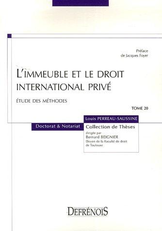 L'immeuble et le droit international privé : Etude des méthodes