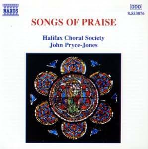 Songs Of Praise (Das goldene Zeitalter des englischen Chorgesangs)