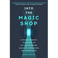 Into the Magic Shop: A neurosurgeon