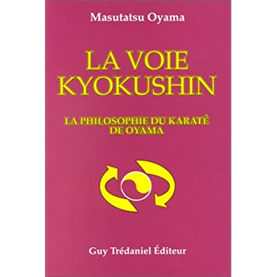 Download la voie kyokushin la philosphie du karate de oyama pdf moreover reading an ebook is as good as you reading printed book but this ebook offer simple and reachable fandeluxe Choice Image