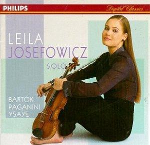 Bartók: Sonata for Solo Violin/Kreisler: Recitativo and Scherzo Caprice/Paganini: Introduction and Variations/Isaye: S