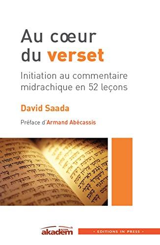 Au coeur du verset : initiation au commentaire midrachique en 52 leçons