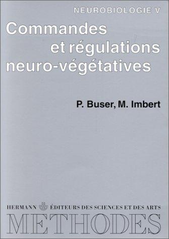 Neurobiologie. Commandes et régulations neurovégétatives, tome 5 - Premier et deuxième cycles