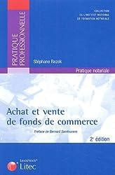 Achat et vente de fonds de commerce : Formules types (ancienne édition)