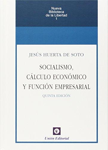 Socialismo, Calculo Económico Y Función Empresarial - 5ª Edición