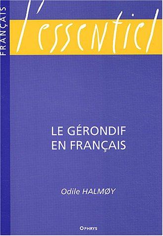 Le gérondif en français par Odile Halmoy