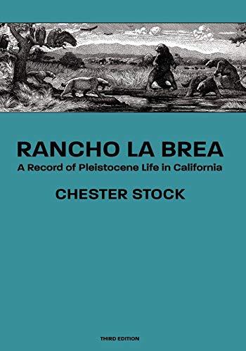 Rancho La Brea: A Record of Pleistocene Life in California, Third Ed. (Rancho La Brea)