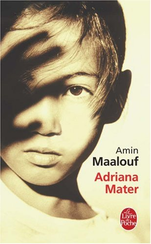 Adriana mater par Amin Maalouf