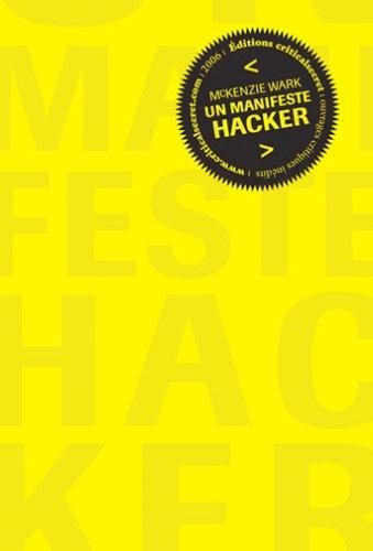 Un Manifeste Hacker: a Hacker Manifesto Francophone Dans un Design de Gallien Guibert
