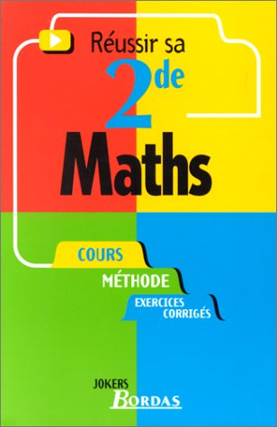 MATHS 2NDE (Ancienne Edition)