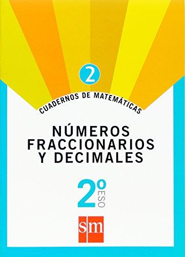 Cuaderno 2 de matemáticas. 2 ESO. Números fraccionarios y decimales - 9788467515886 por Benito Romeralo Rodríguez
