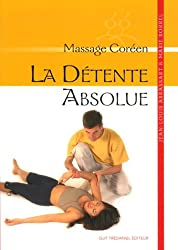La détente absolue : Massage coréen