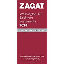 Zagat Washington, DC Baltimore Restaurants 2010