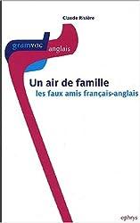 Un air de famille : Les faux-amis français-anglais
