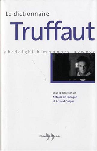 Le dictionnaire Truffaut