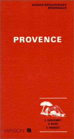 Guide géologique régional : Provence