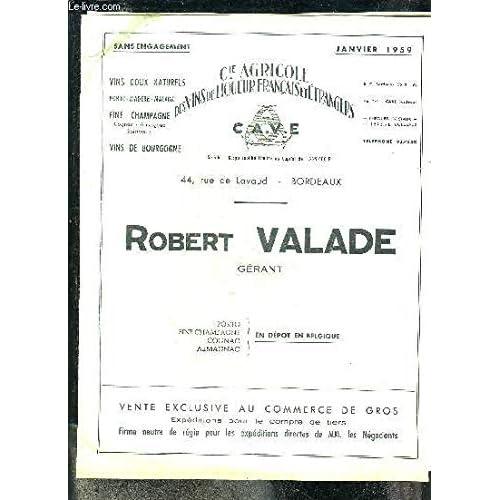 PLAQUETTE : PRIX JANVIER 1959 ROBERT VALADE - COMPAGNIE AGRICOLE DES VINS DE LIQUEUR FRANCAIS ET ETRANGERS.