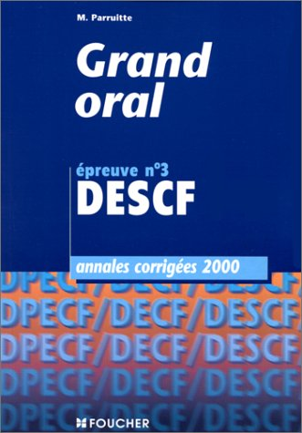 Annales 2000 : grand oral
