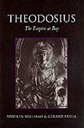Theodosius: The Empire at Bay (Roman Imperial Biographies)