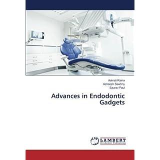 Advances in Endodontic Gadgets