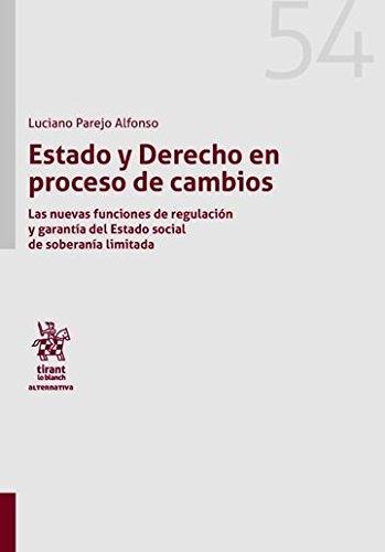 Estado y Derecho en Proceso de Cambios (Alternativa) por Luciano Parejo Alfonso