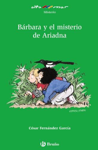 Bárbara y el misterio de Ariadna (Castellano - A Partir De 10 Años - Altamar)