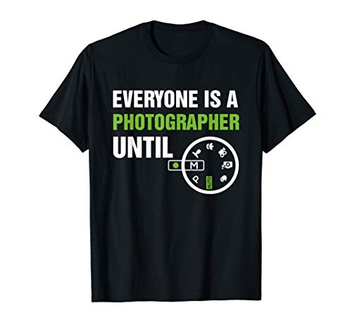 Everyone Is A Photographer Until Manual Mode T-Shirt - White Wedding-shirt