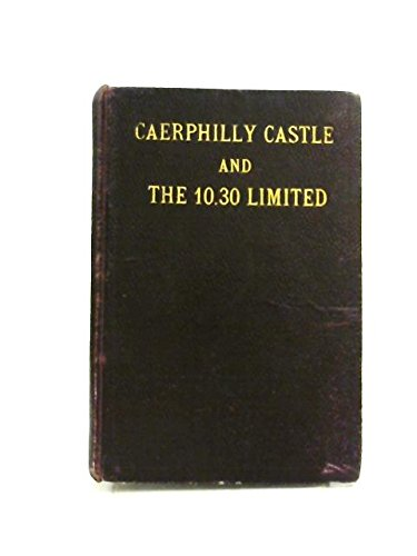 Caerphilly Castle A Book Of Railway Locomotives Foe Boys Of All Ages -