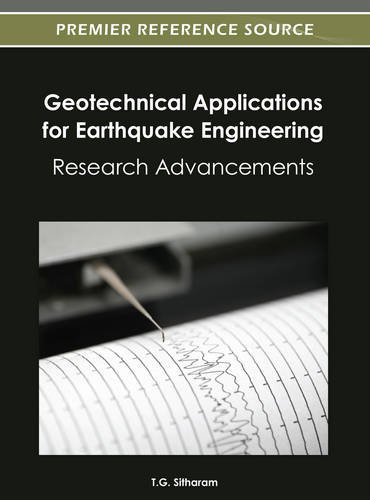 Geotechnical Applications for Earthquake Engineering: Research Advancements: 1