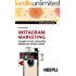 Instagram Marketing: Immagini, brand, community, relazioni per il turismo, eventi