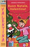 Buon Natale Valentina!