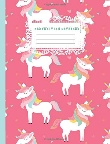 Composition Notebook: Cute Unicorn Kids Blank Lined Writing Journal, Wide Ruled Notepad for Young Children and Teenagers, Girls Adorable Daily School ... (Girls Cute Composition Notebook, Band 1)