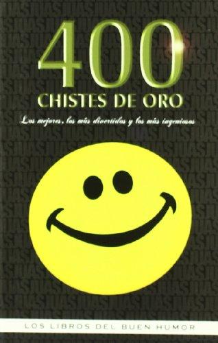 400 Chistes De Oro