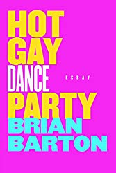 Hot Gay Dance Party (English Edition)
