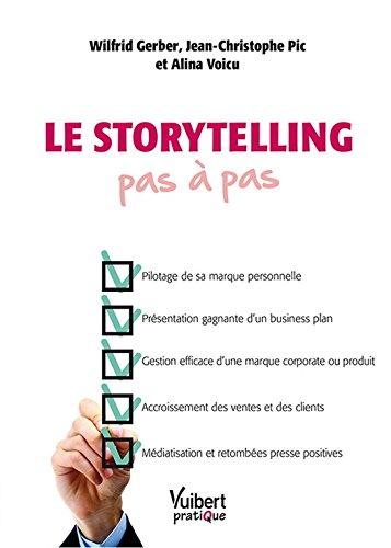 Le storytelling pas à pas par Alina Voicu