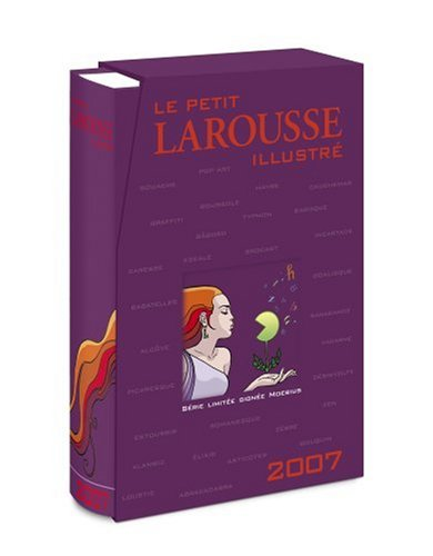 Le Petit Larousse illustré 2007: En couleurs, Série limitée signée Moebius