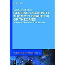 General Relativity: The most beautiful of theories (de Gruyter Studies in Mathematical Physics) by Carlo Rovelli (2015-01-29)