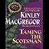 Taming the Scotsman (Brotherhood/MacAllister series)