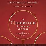 Le Quidditch à Travers Les Âges: La bibliothèque de Poudlard 2