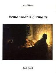 Rembrandt à Emmaüs - Max Milner