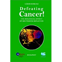 Defeating Cancer!: The Biological Effect of Deuterium Depletion